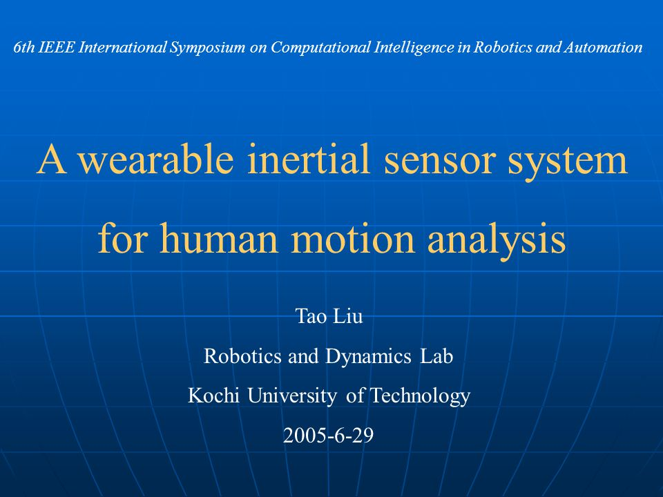 IntroductionIntroduction Some application fields of human motion analysis Human dynamic analysis Functional electrical stimulation (FES) Humanoid robot