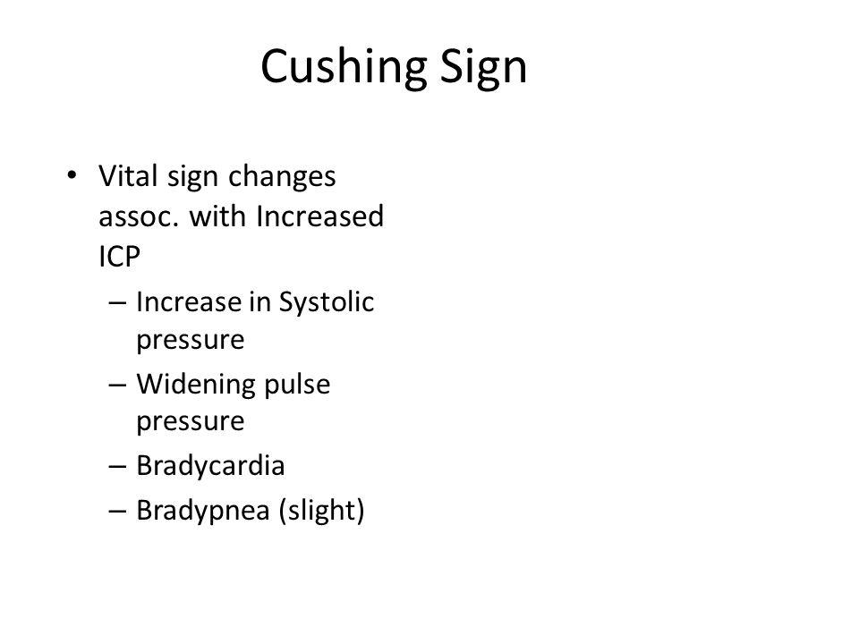 Cushing Sign Vital sign changes assoc.