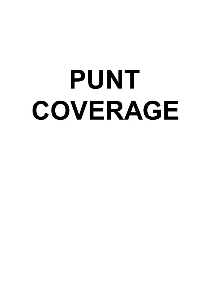 PUNT COVERAGE