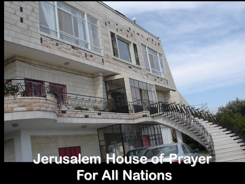 Jerusalem House of Prayer For All Nations