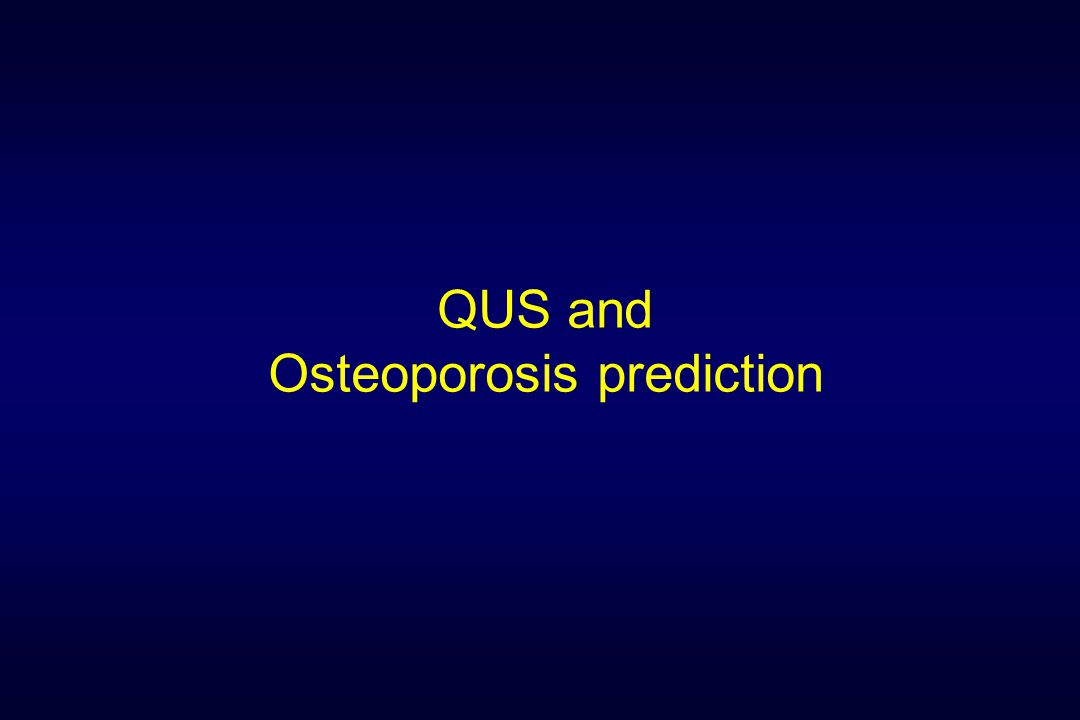 QUS and Osteoporosis prediction