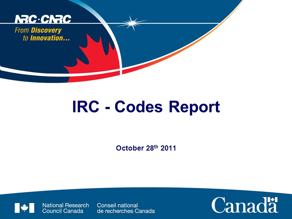 October 28 th 2011 IRC - Codes Report