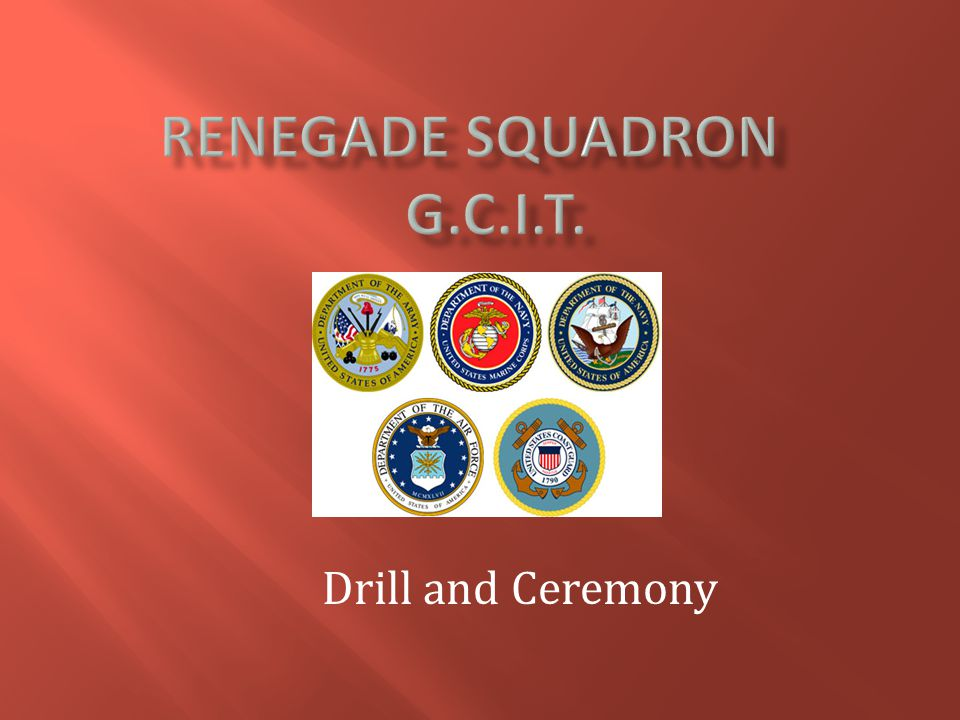 Drill and Ceremony