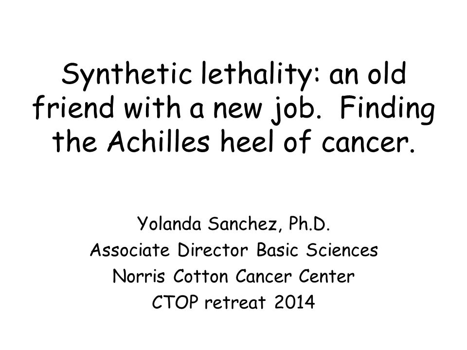 Synthetic lethality: an old friend with a new job.