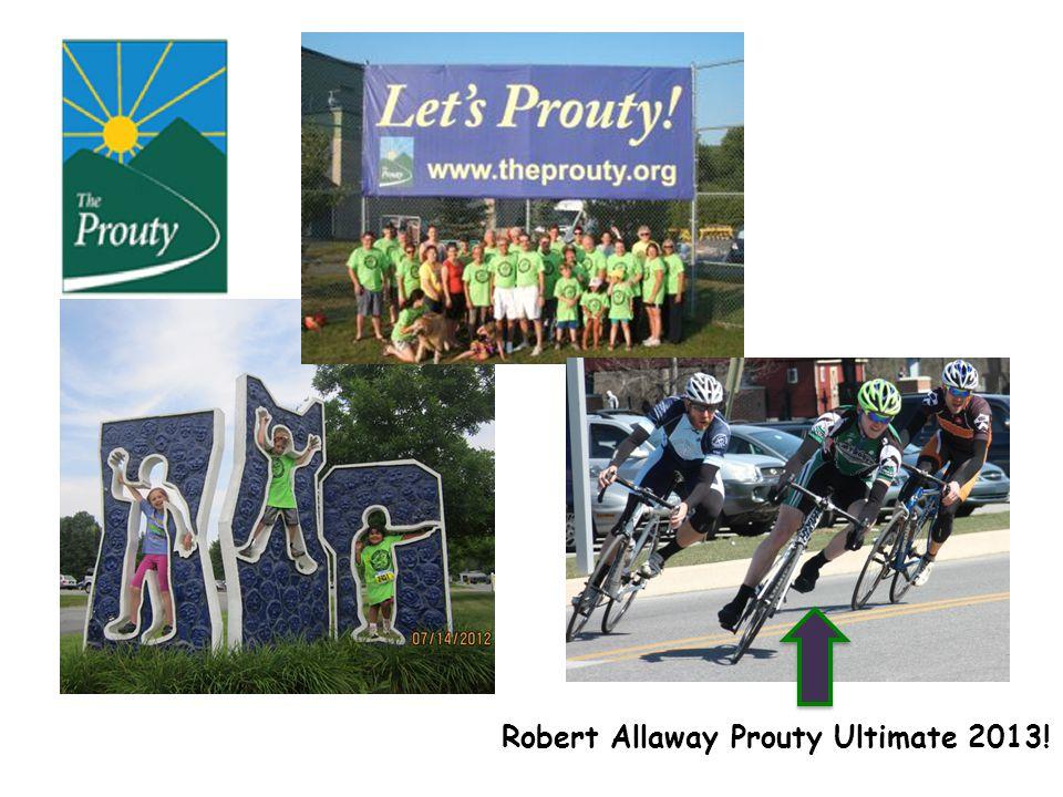 Robert Allaway Prouty Ultimate 2013!