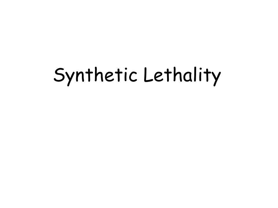 Synthetic Lethality