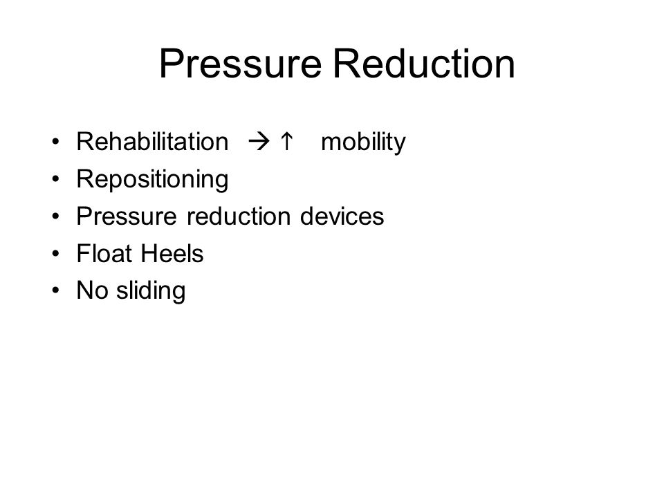 Pressure Reduction Rehabilitation   mobility Repositioning Pressure reduction devices Float Heels No sliding