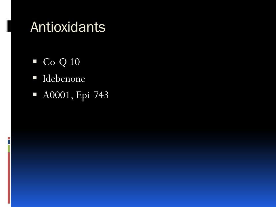 Antioxidants  Co-Q 10  Idebenone  A0001, Epi-743