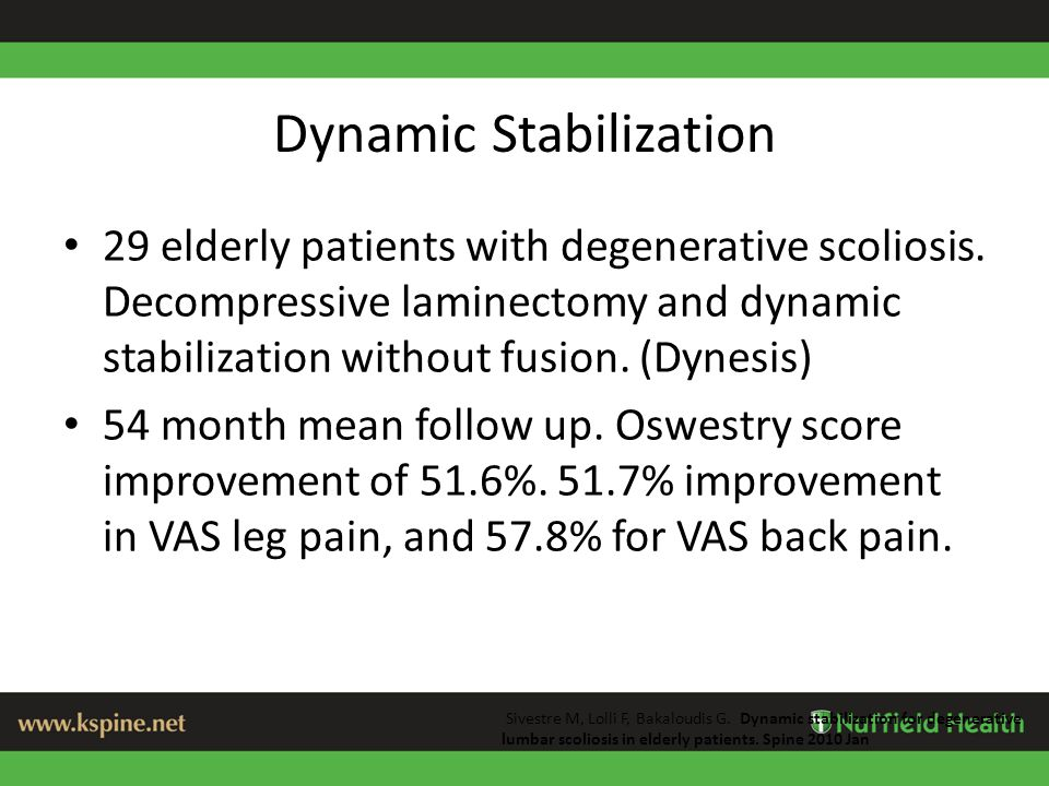 Dynamic Stabilization 29 elderly patients with degenerative scoliosis.