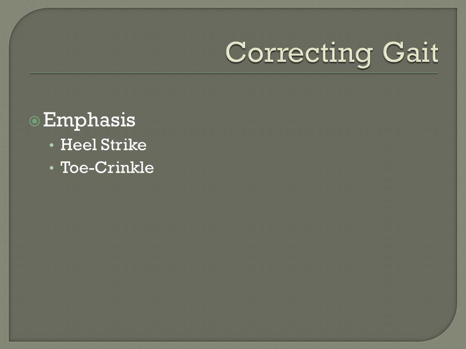  Emphasis Heel Strike Toe-Crinkle