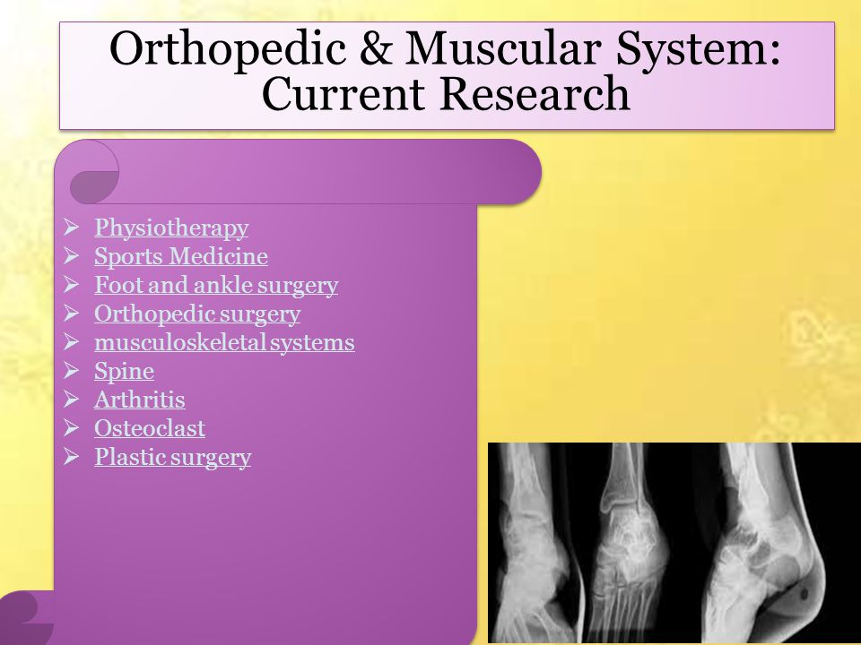 Orthopedic & Muscular System: Current Research  Physiotherapy  Sports Medicine  Foot and ankle surgery  Orthopedic surgery  musculoskeletal systems  Spine  Arthritis  Osteoclast  Plastic surgery  Physiotherapy  Sports Medicine  Foot and ankle surgery  Orthopedic surgery  musculoskeletal systems  Spine  Arthritis  Osteoclast  Plastic surgery
