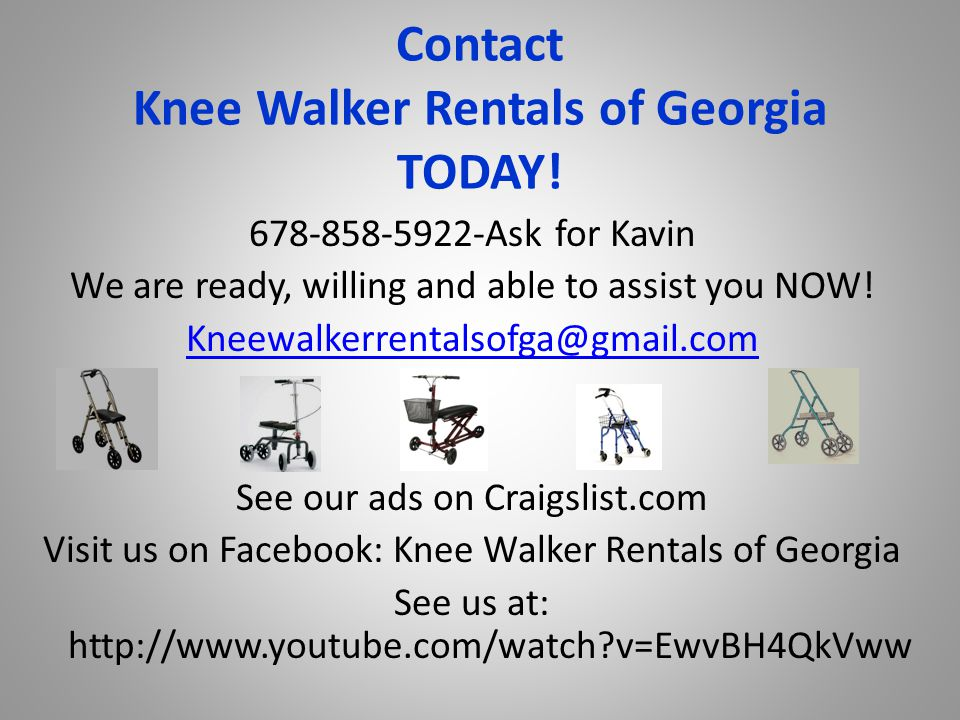 Contact Knee Walker Rentals of Georgia TODAY.