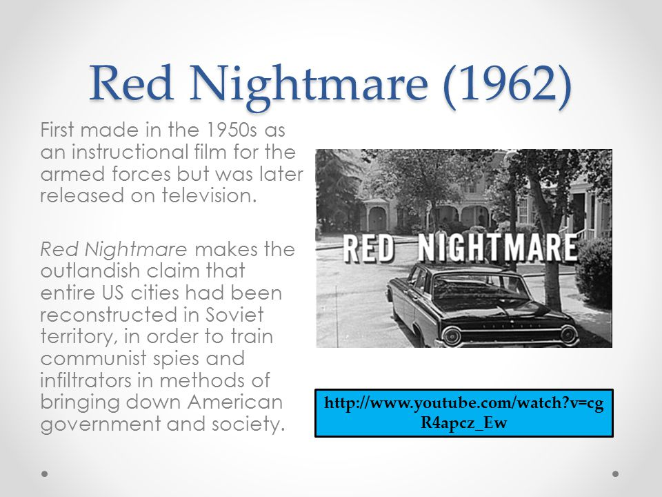 Red Nightmare (1962) First made in the 1950s as an instructional film for the armed forces but was later released on television. Red Nightmare makes t