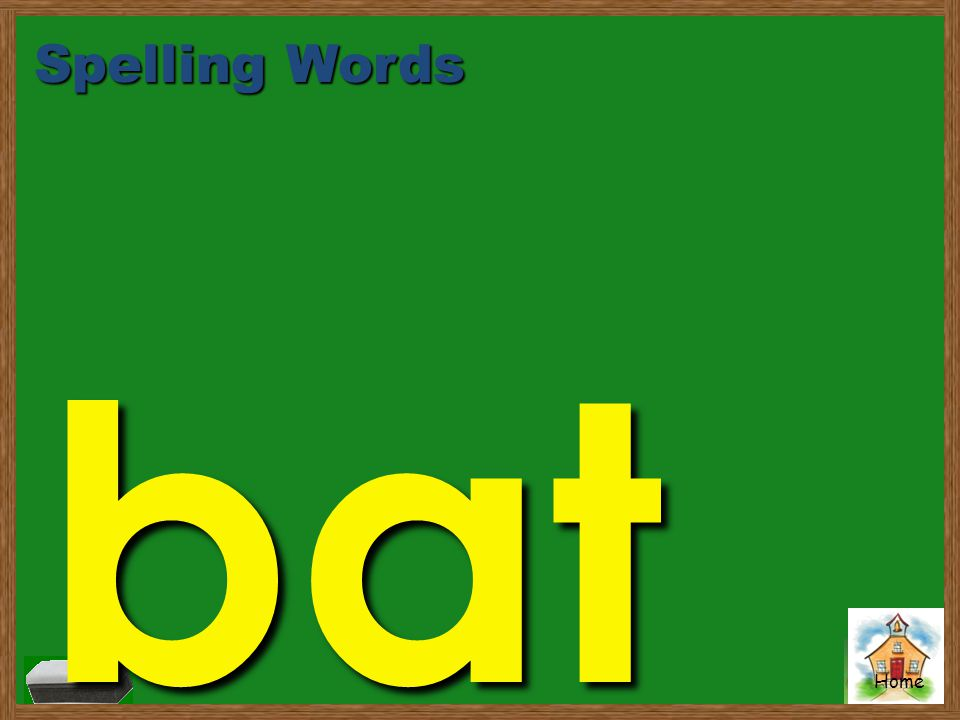 Home Spelling Words bat