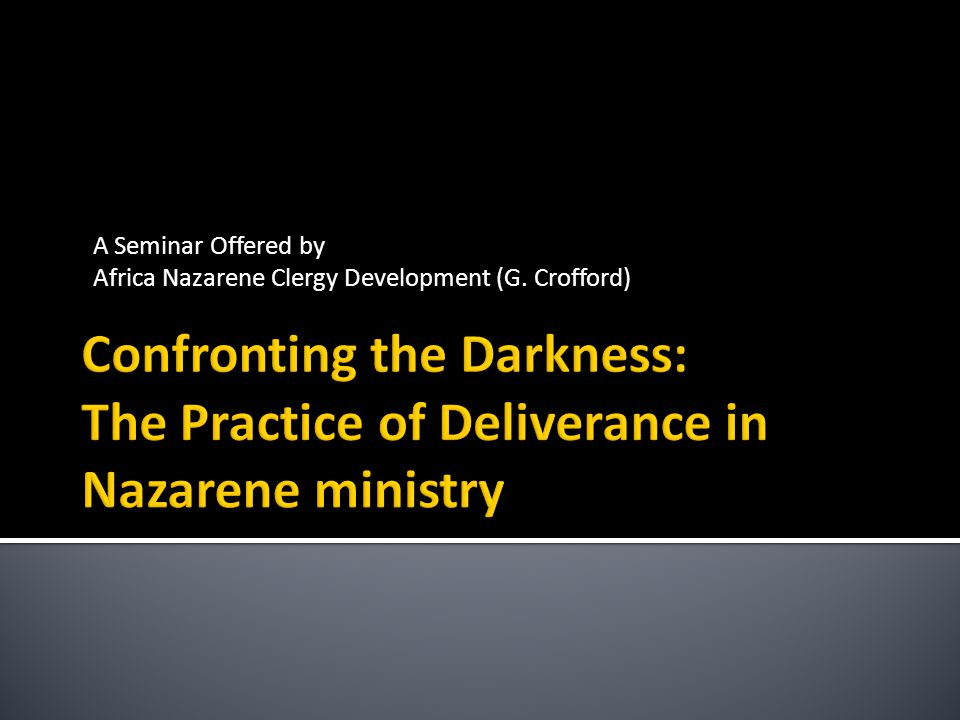 A Seminar Offered by Africa Nazarene Clergy Development (G. Crofford)