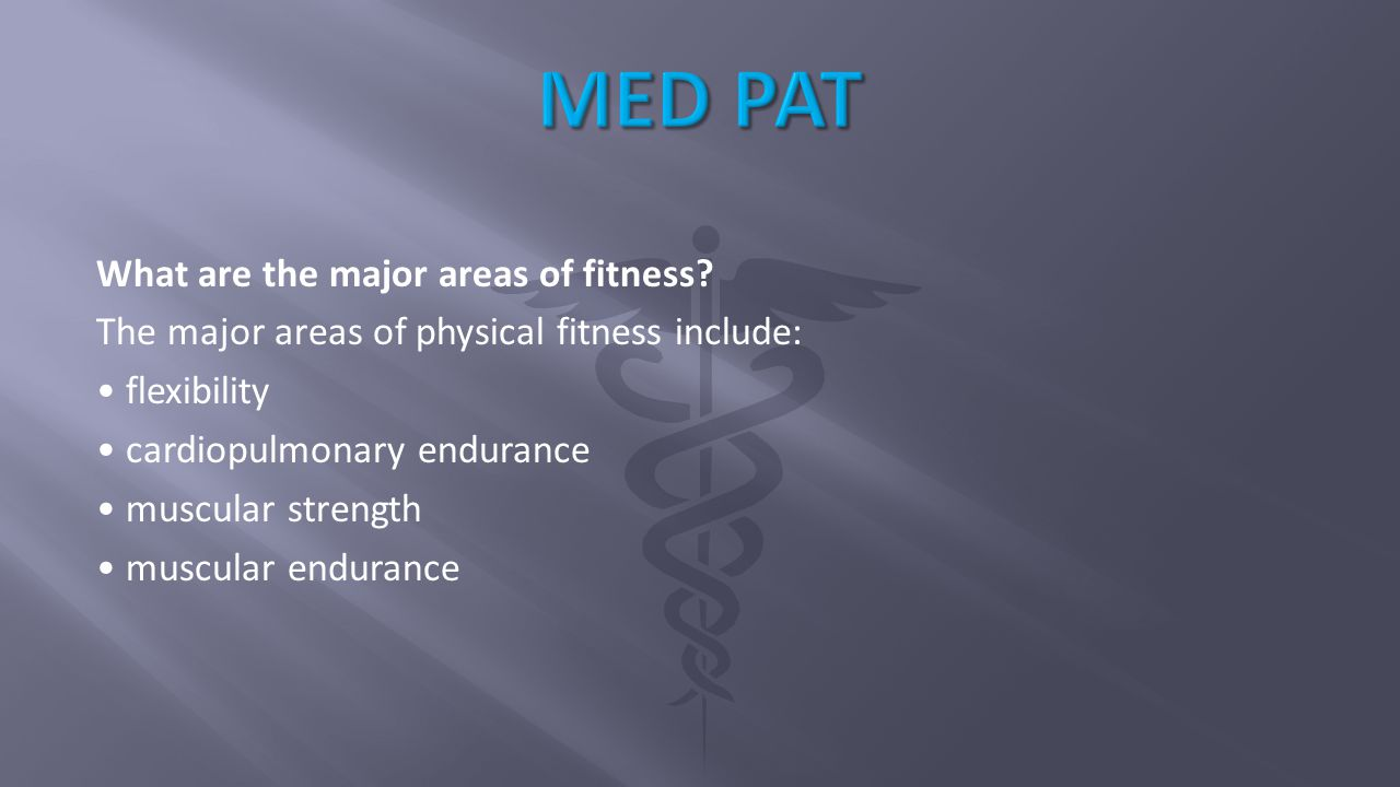 What are the major areas of fitness.