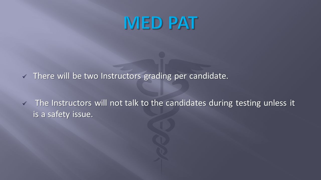 Orientation Guide Overview This physical ability test (PAT) consists of eleven separate events.