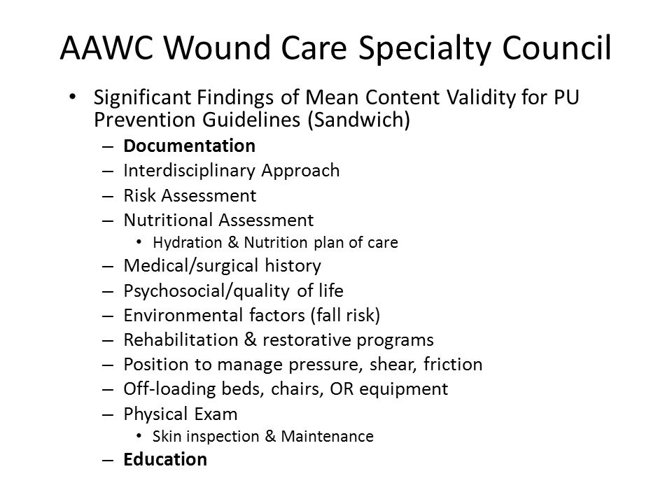 AAWC Wound Care Specialty Council Significant Findings of Mean Content Validity for PU Prevention Guidelines (Sandwich) – Documentation – Interdiscipl