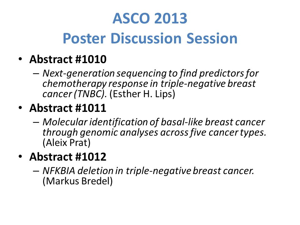 ASCO 2013 Poster Discussion Session Abstract #1010 – Next-generation sequencing to find predictors for chemotherapy response in triple-negative breast cancer (TNBC).
