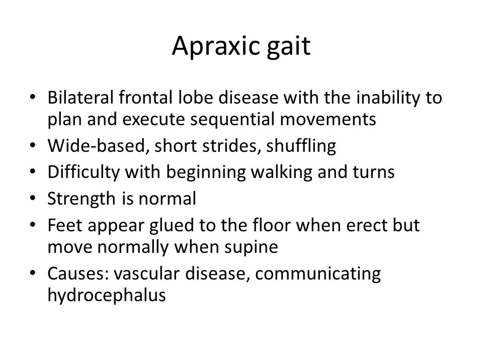 Hemiparetic gait Residual sign of stroke Abnormal posture of limbs produced by spasticity: leg swung in lateral arc Paraparetic gait Caused by spinal cord disease or cerebral palsy Both legs move in a slow and stiff manner with circular movements (scissoring gait)