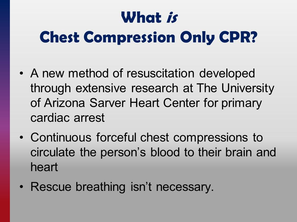 What is Chest Compression Only CPR.