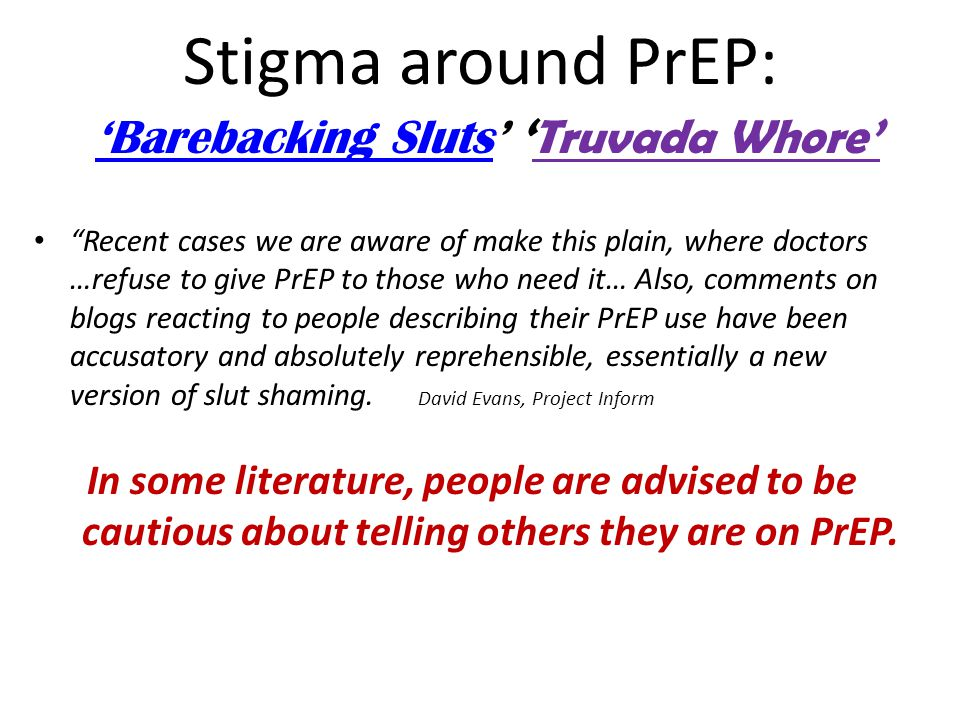 """Recent cases we are aware of make this plain, where doctors …refuse to give PrEP to those who need it… Also, comments on blogs reacting to people des"