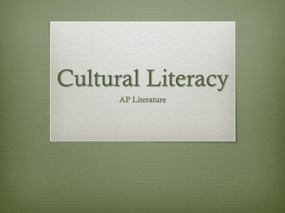 Cultural Literacy AP Literature