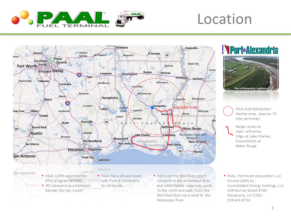 .. Location  PAAL has a 40 year lease with Port of Alexandria for all liquids.