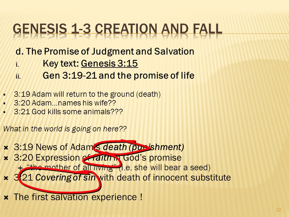 d.The Promise of Judgment and Salvation i. Key text: Genesis 3:15 ii.