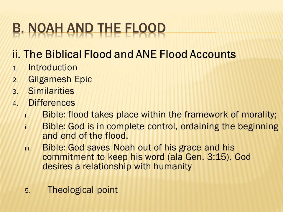ii.The Biblical Flood and ANE Flood Accounts 1. Introduction 2.