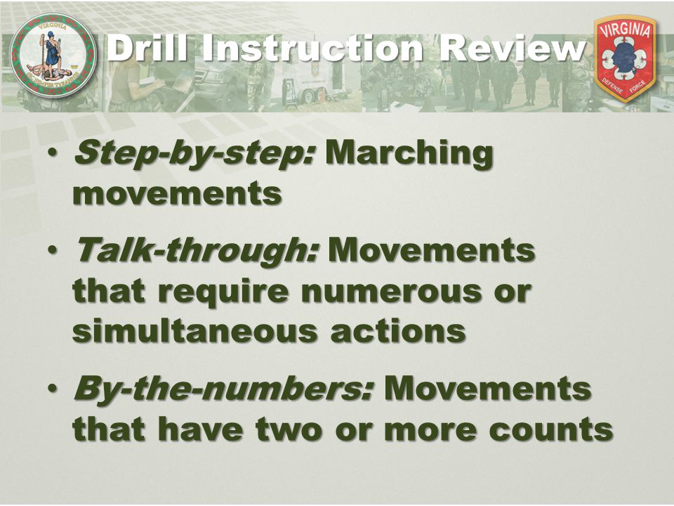 Step-by-step: Marching movements Step-by-step: Marching movements Talk-through: Movements that require numerous or simultaneous actions Talk-through: