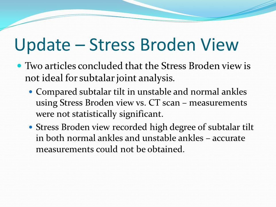 Roadblocks How does the subtalar joint act under different areas of stress application.