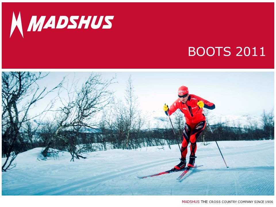 MADSHUS THE CROSS COUNTRY COMPANY SINCE 1906 Hyper C Upper pattern design is protected New Achilles notch detail Zipper garage – opens to medial side 12 Boots 2011