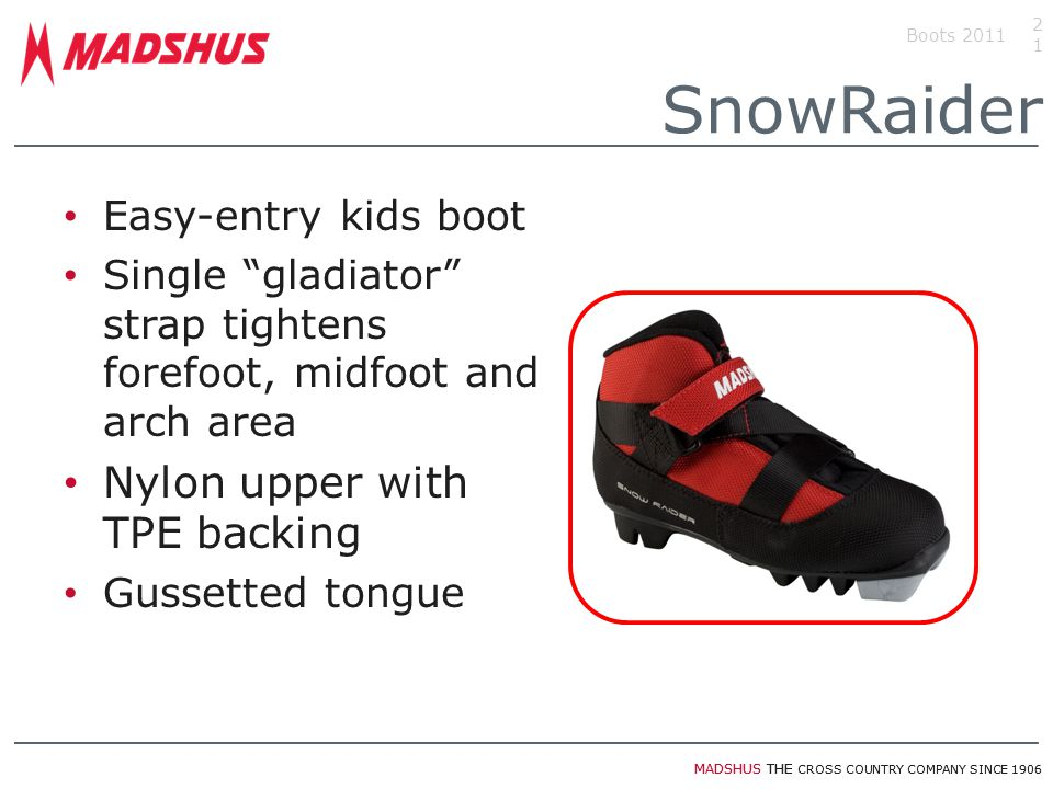 """MADSHUS THE CROSS COUNTRY COMPANY SINCE 1906 Easy-entry kids boot Single """"gladiator"""" strap tightens forefoot, midfoot and arch area Nylon upper with T"""