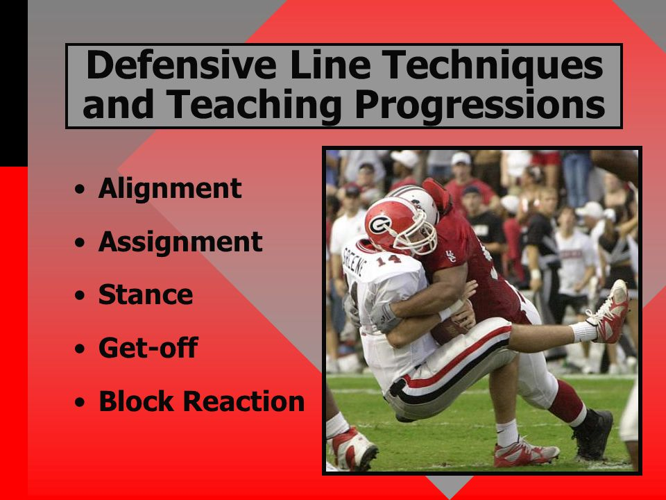 Alignment and Assignment Defensive Ends – –9 technique is responsible for strong D-gap – –5 technique is responsible for weak C-gap Defensive Tackles – –3 technique is responsible for strong B-gap – –1 technique is responsible for weak A-gap Stance )Inside hand down, inside foot back with toe-to-heel stagger.