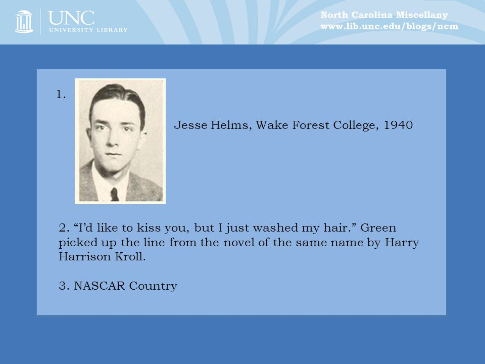 Jesse Helms, Wake Forest College, 1940 2.