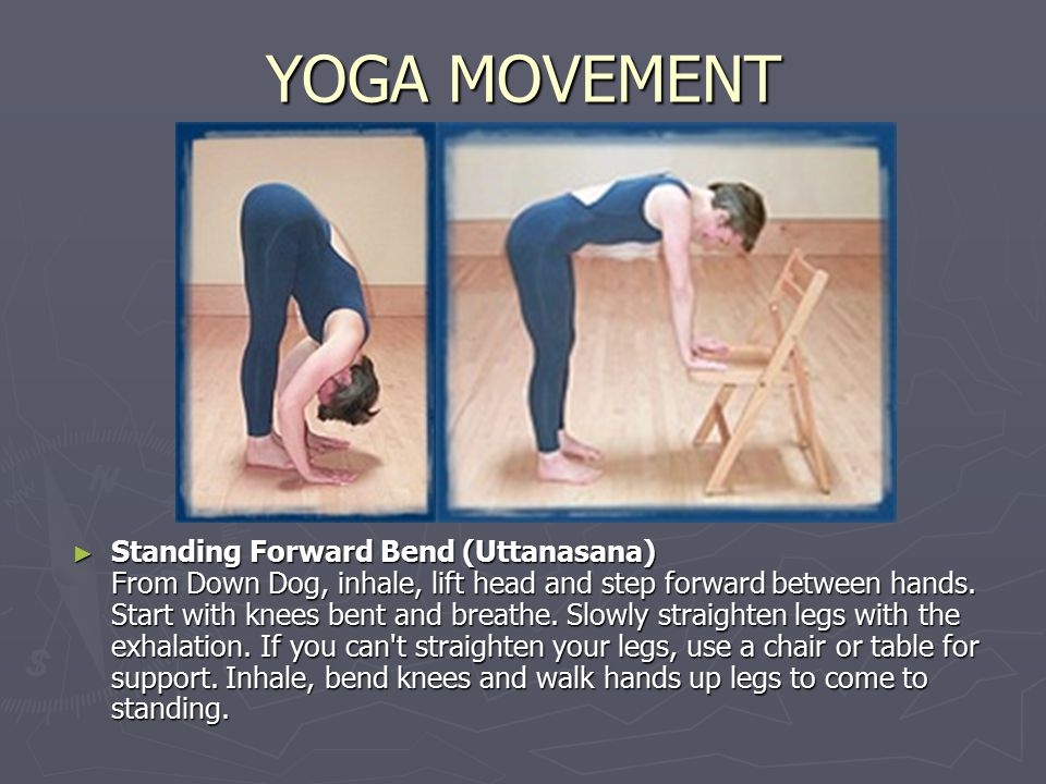 YOGA MOVEMENT ► Standing Forward Bend (Uttanasana) From Down Dog, inhale, lift head and step forward between hands.