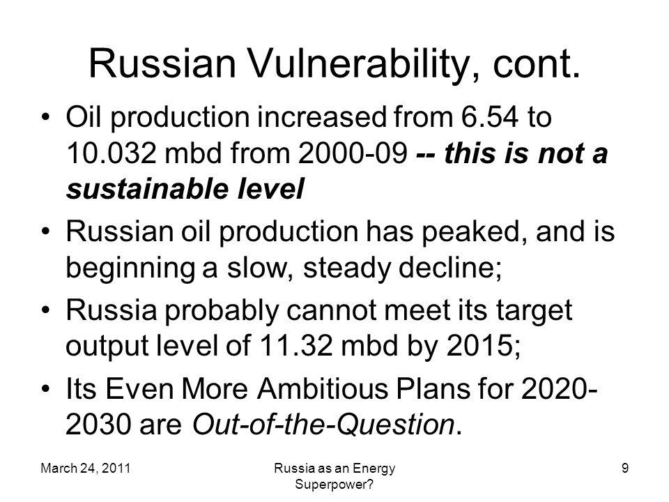 Russian Vulnerability, cont.