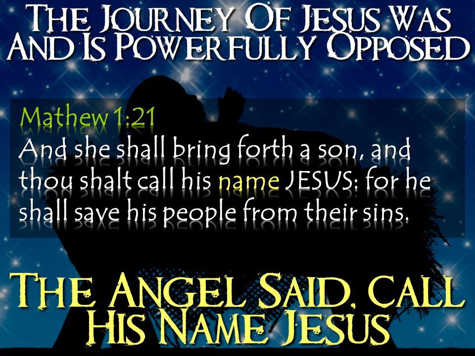 The Angel Said, Call His Name Jesus