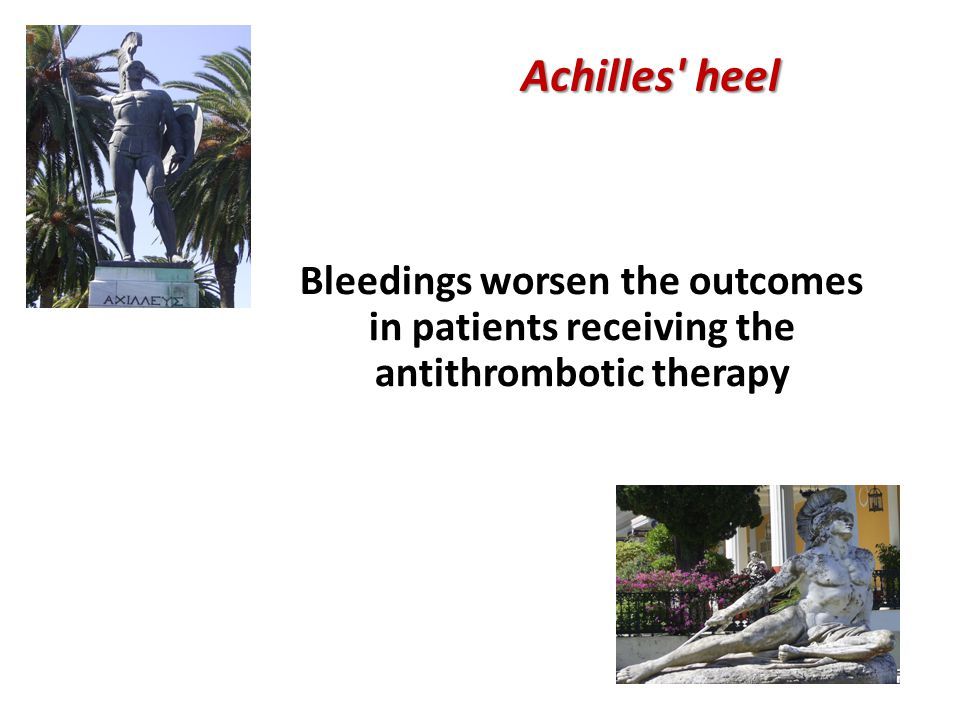 Bleedings worsen the outcomes in patients receiving the antithrombotic therapy Achilles heel