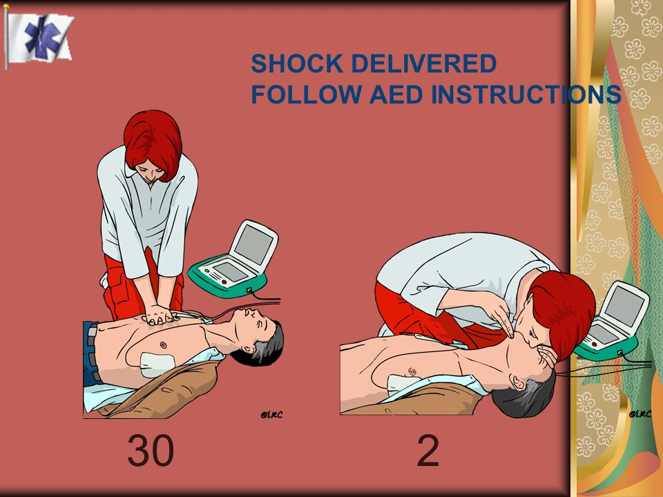 SHOCK DELIVERED FOLLOW AED INSTRUCTIONS 2 30