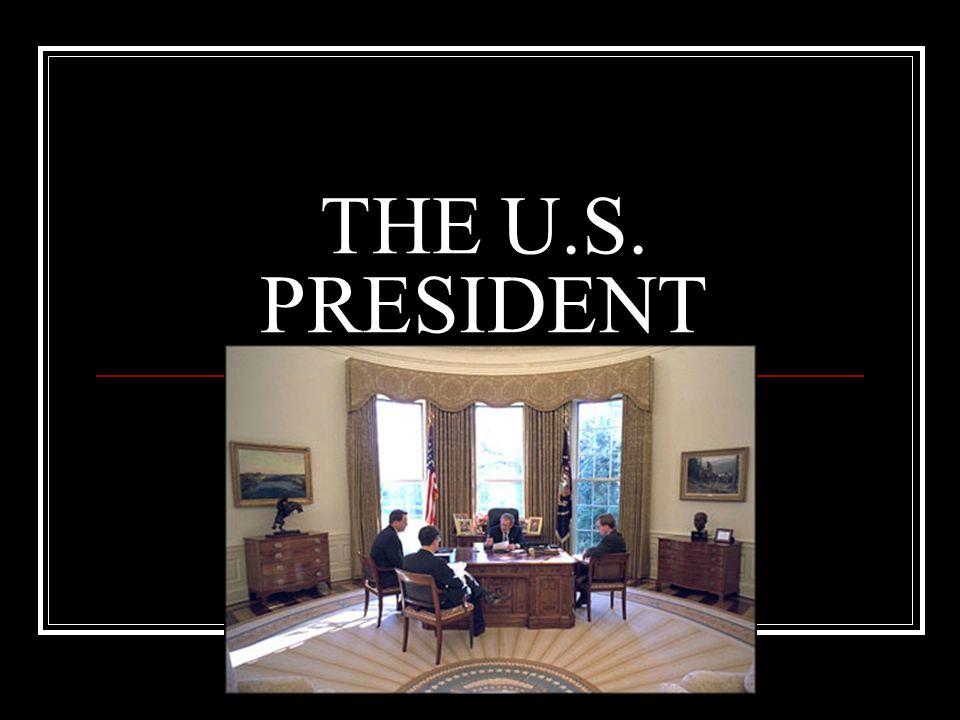THE U.S. PRESIDENT