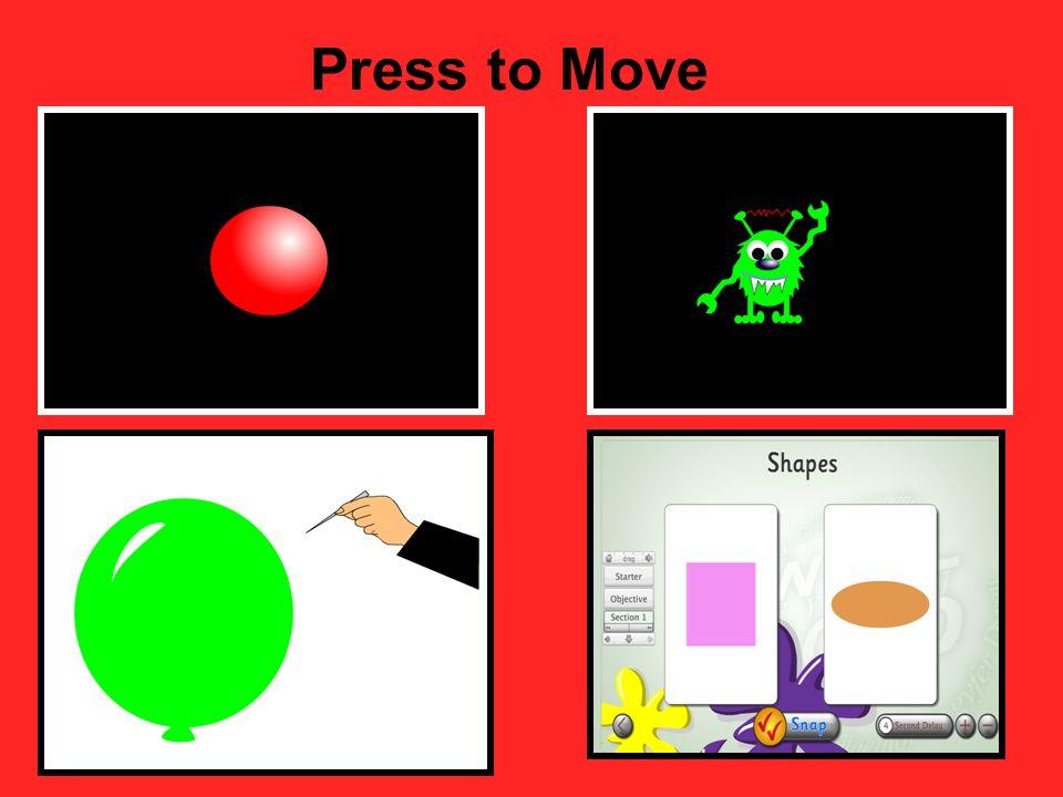 Press to Move