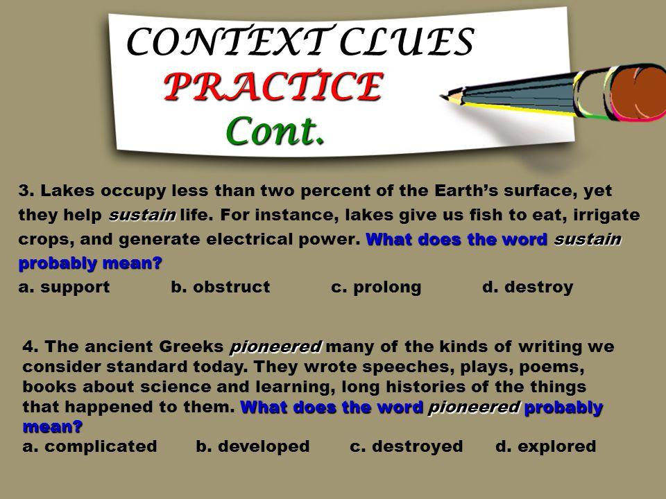 CONTEXT CLUES PRACTICE Read each sentence or paragraph and circle Read each sentence or paragraph and circle the correct answer. the correct answer. t
