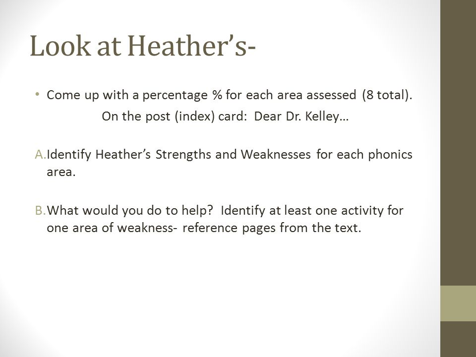 Look at Heather's- Come up with a percentage % for each area assessed (8 total).