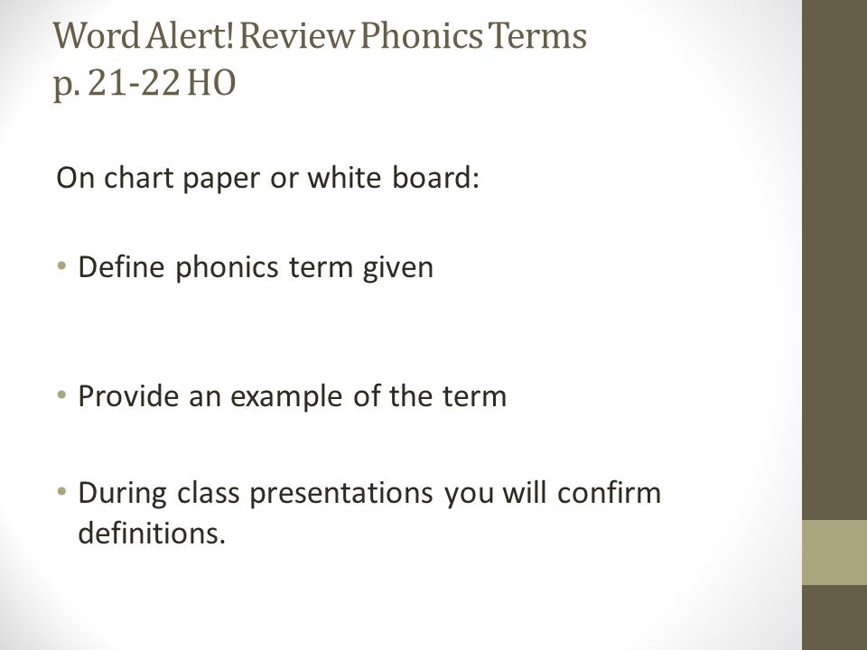 Word Alert. Review Phonics Terms p.