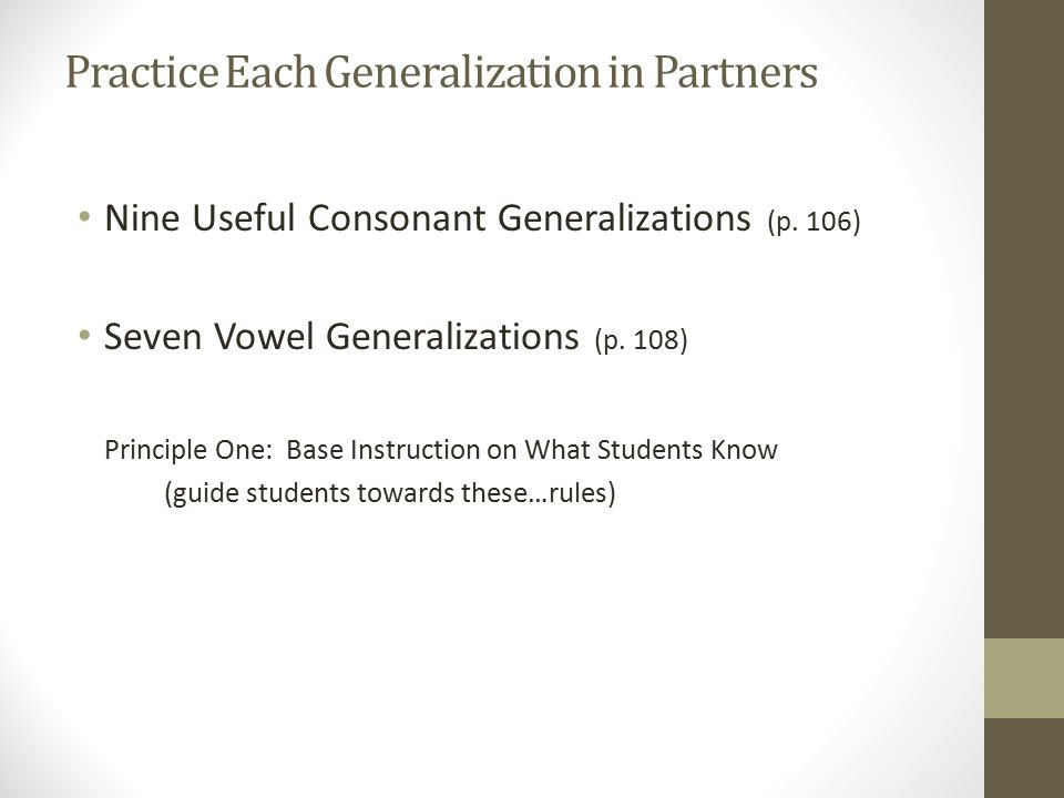 Practice Each Generalization in Partners Nine Useful Consonant Generalizations (p.
