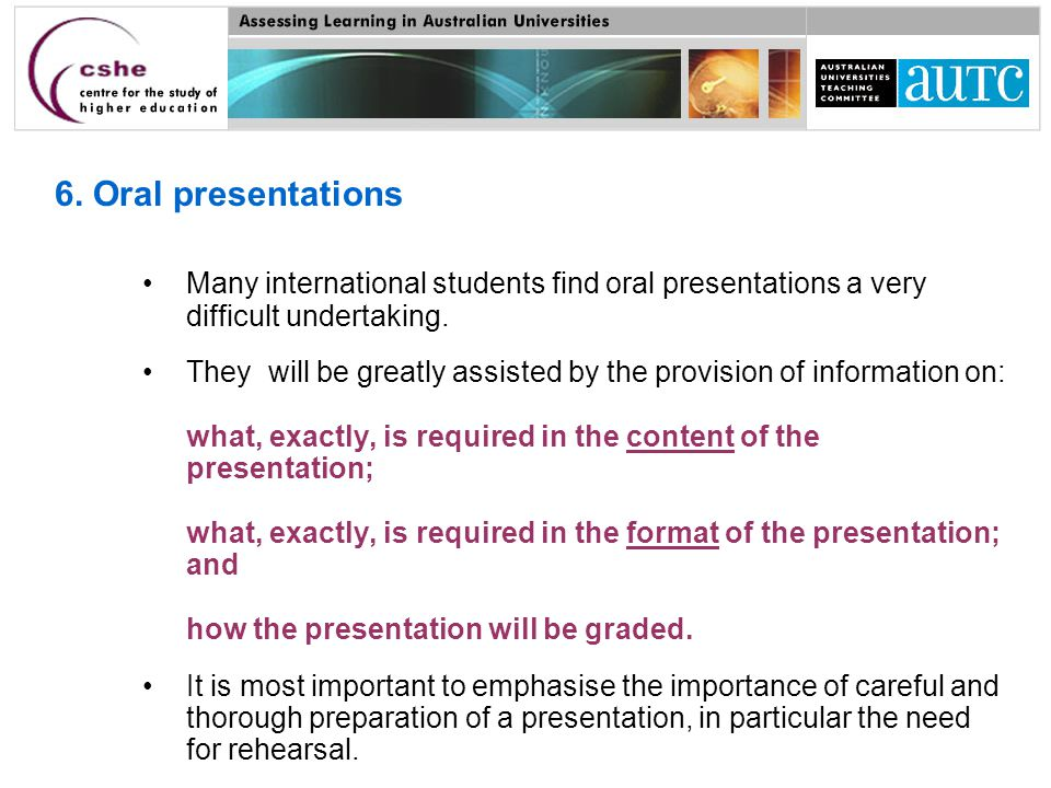 Many international students find oral presentations a very difficult undertaking.
