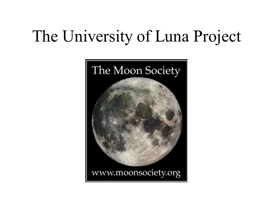 The University of Luna Project