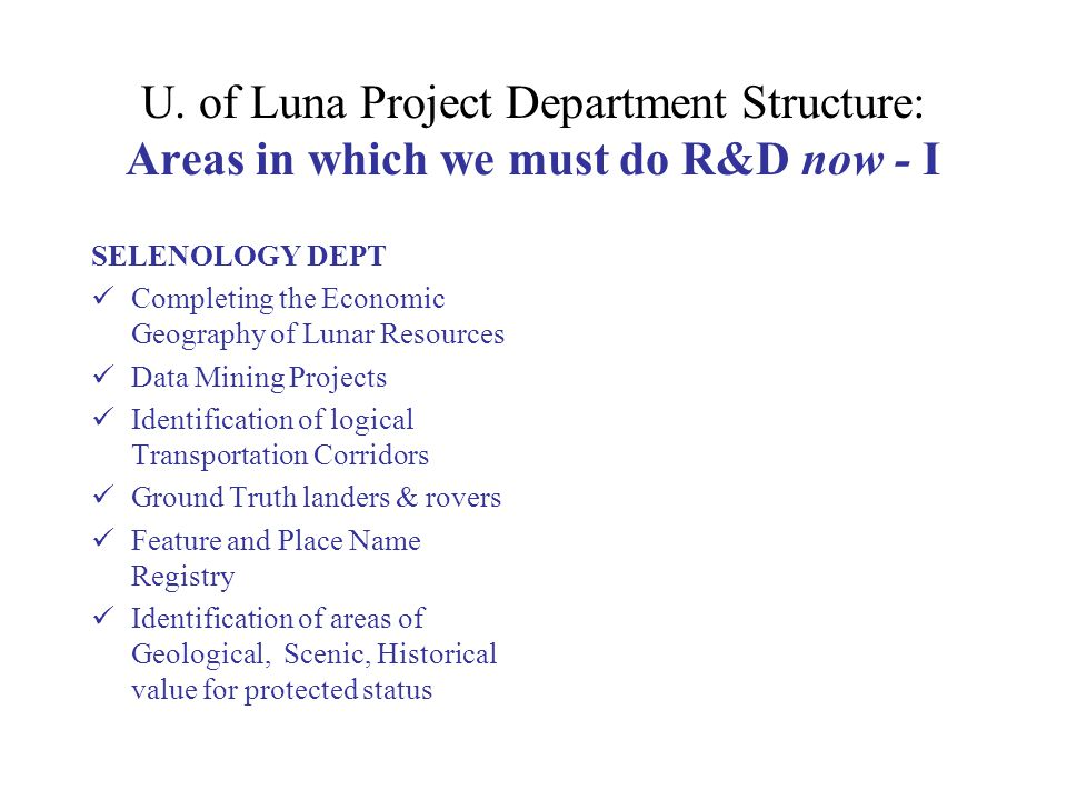 The University of Luna Project: This Kind of Activity has Precedents - III